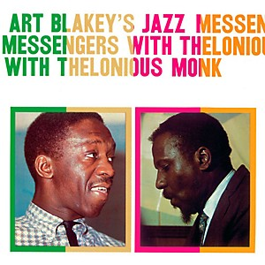 Art Blakey - Art Blakeys Jazz Messengers with Thelonious Monk by