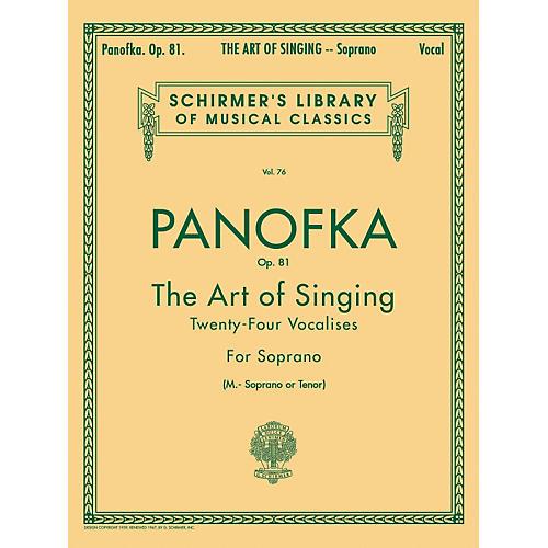 G. Schirmer Art of Singing (24 Vocalises), Op.81 for Soprano, Mezzo-Soprano or Tenor Voice by Panofka H P