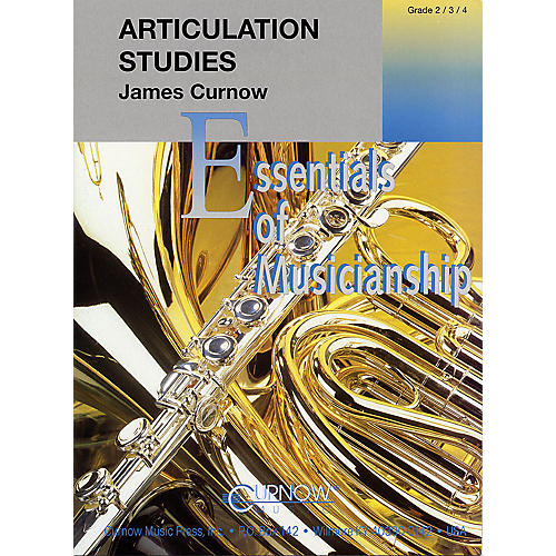 Curnow Music Articulation Studies (Grade 2 to 4 - Score and Parts) Concert Band Level 2-4 Composed by James Curnow