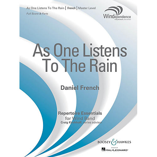 Boosey and Hawkes As One Listens to the Rain Concert Band Level 4 Composed by Daniel French