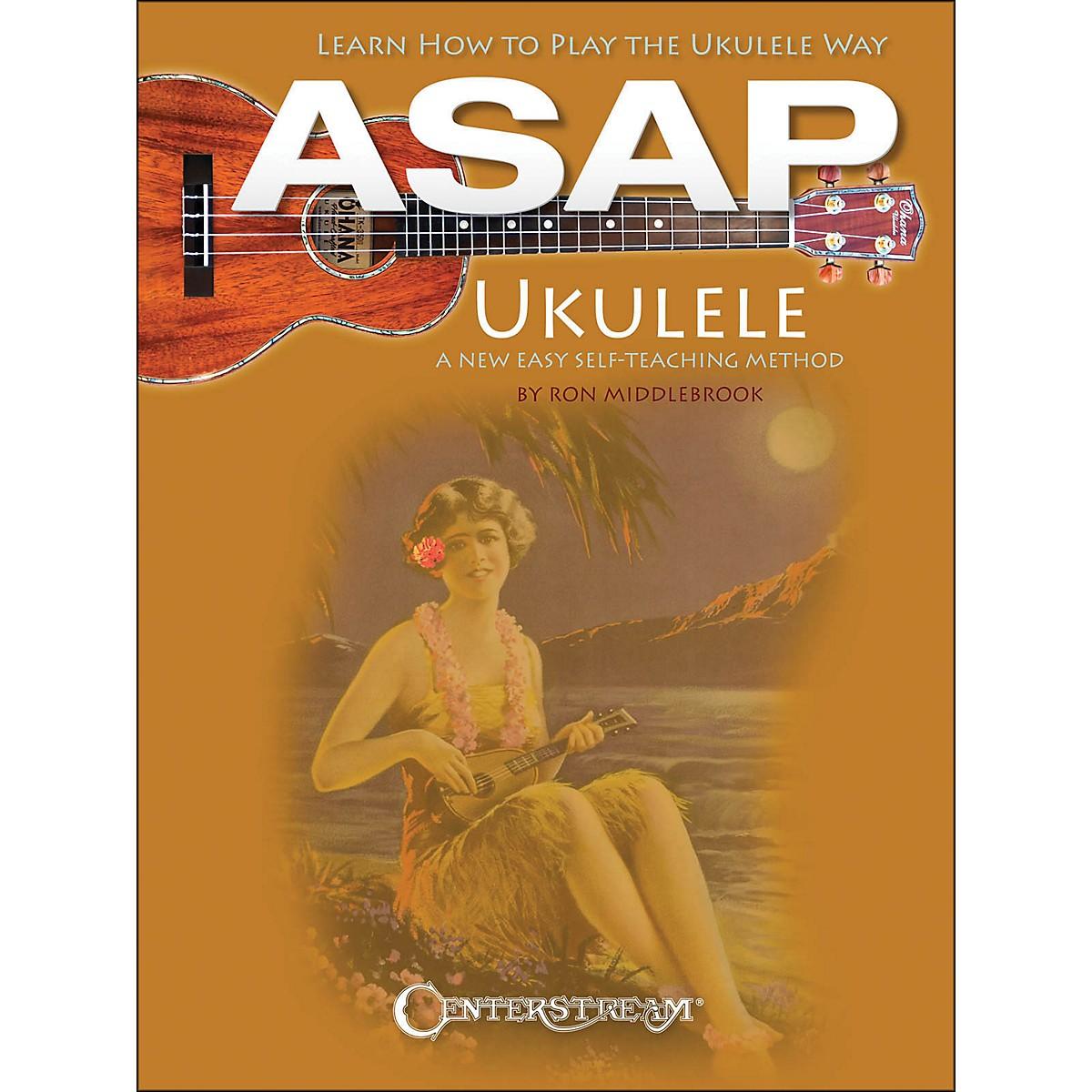Centerstream Publishing Asap Ukulele : Learn To Play The Ukulele Way: A New Easy Self-Teaching Method (Book)