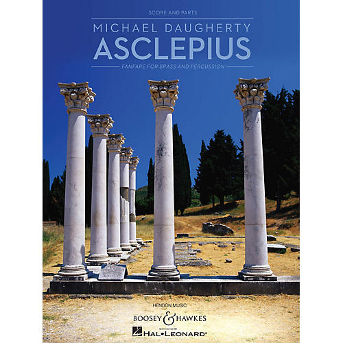Boosey and Hawkes Asclepius Boosey & Hawkes Chamber Music Series by Michael Daugherty