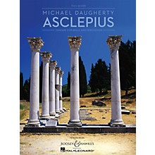 Boosey and Hawkes Asclepius (for Brass and Percussion Full Score) Boosey & Hawkes Chamber Music Series by Michael Daugherty
