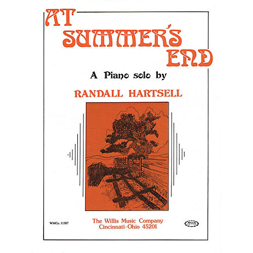 Willis Music At Summer's End (Early Inter Level) Willis Series by Randall Hartsell