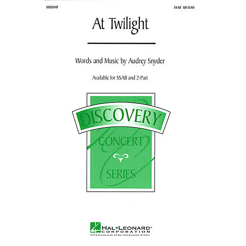 Hal Leonard At Twilight 2-Part Composed by Audrey Snyder