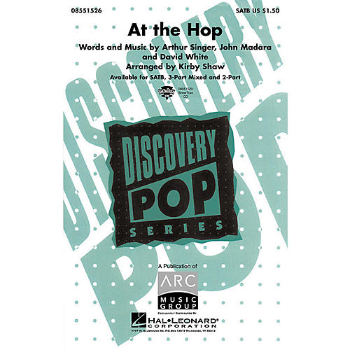 Hal Leonard At the Hop (SATB) SATB by Danny and the Juniors arranged by Kirby Shaw