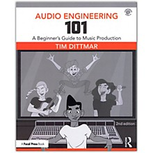 Focal Press Audio Engineering 101 - 2nd Edition Book