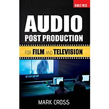 Berklee Press Audio Post Production (For Film and Television) Berklee Guide Series Softcover Written by Mark Cross