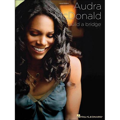 Hal Leonard Audra McDonald Build A Bridge Piano/Vocal arranged for piano, vocal, and guitar (P/V/G)