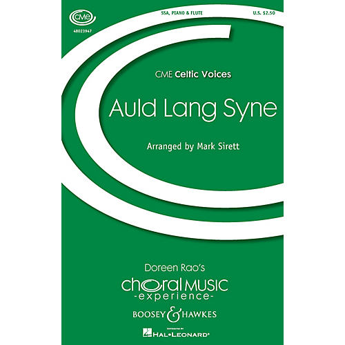 Boosey and Hawkes Auld Lang Syne (CME Celtic Voices) SSA arranged by Mark Sirett