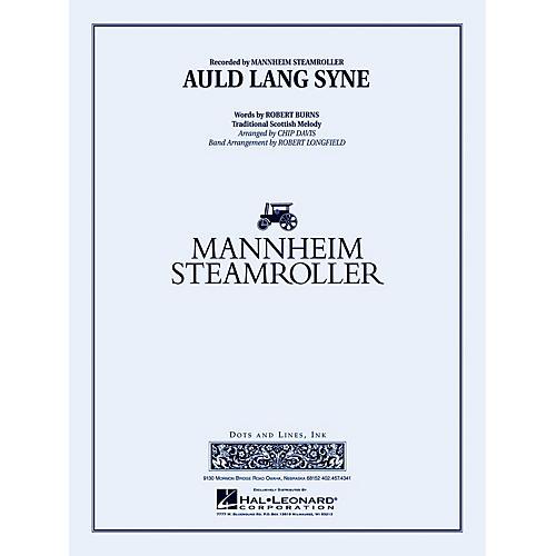 Mannheim Steamroller Auld Lang Syne Concert Band Level 3-4 by Mannheim Steamroller Arranged by Robert Longfield
