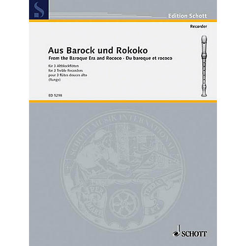 Schott Aus Barock Und Rokoko (Little Pieces from the Baroque and Rococo Eras Performance Score) Schott Series