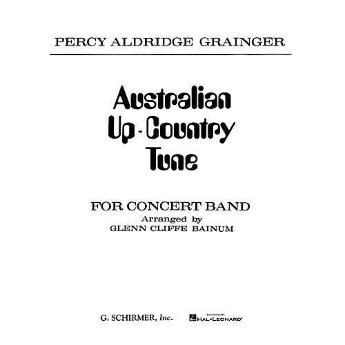 G. Schirmer Australian Up-Country Tune (Score and Parts) Concert Band Composed by Percy Grainger