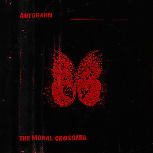 Alliance Autobahn - The Moral Crossing