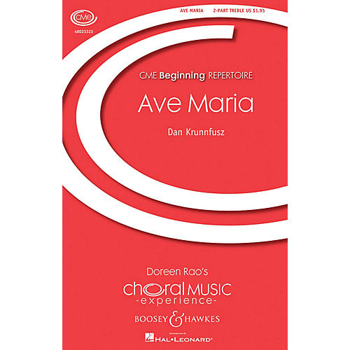 Boosey and Hawkes Ave Maria (CME Beginning SA with. opt. flute and chimes) SA composed by Dan Krunnfusz