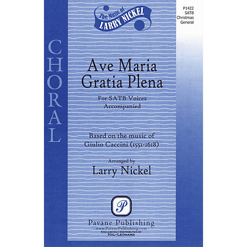 Pavane Ave Maria Gratia Plena SATB arranged by Larry Nickel