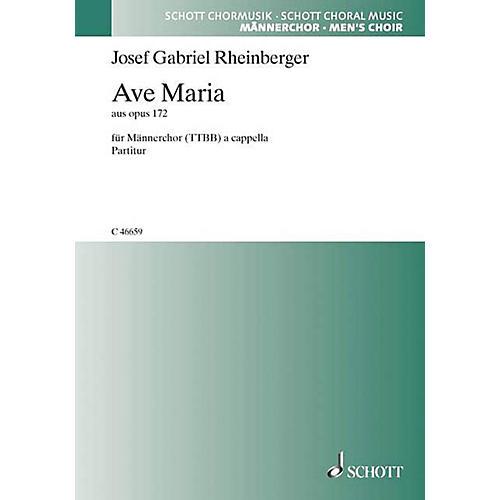 Schott Ave Maria Op. 172 TTBB Composed by Joseph Gabriel Rheinberger