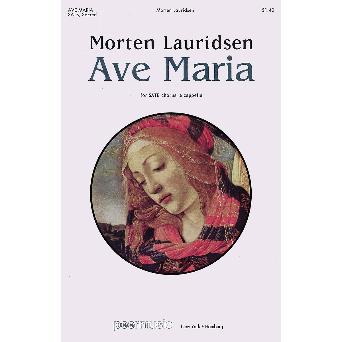 Peer Music Ave Maria SATB a cappella Composed by Morten Lauridsen