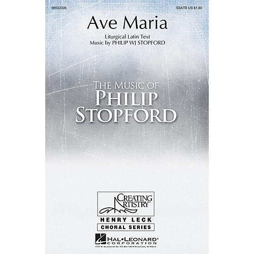 Hal Leonard Ave Maria SSATB composed by Philip Stopford