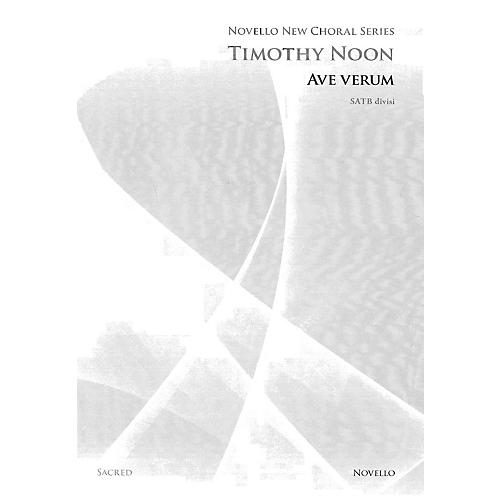 Novello Ave Verum SATB DV A Cappella Composed by Timothy Noon