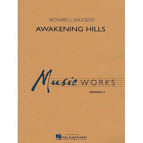 Hal Leonard Awakening Hills - MusicWorks Grade 3 Concert Band