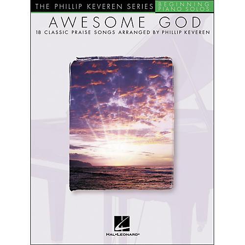 Hal Leonard Awesome God - Phillip Keveren Series Beginning Piano Solos