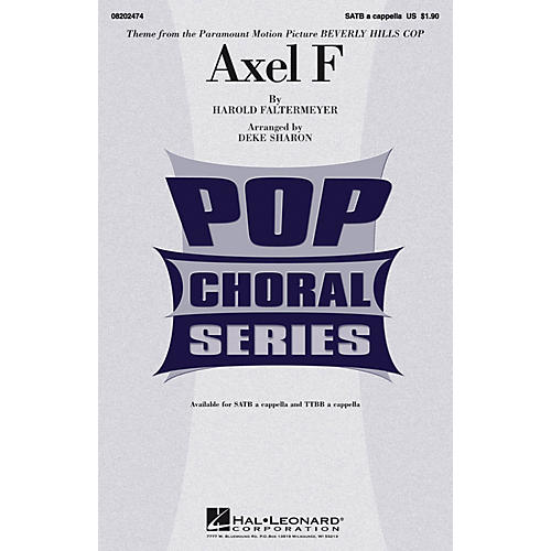 Hal Leonard Axel F (from Beverly Hills Cop) SATB a cappella arranged by Deke Sharon