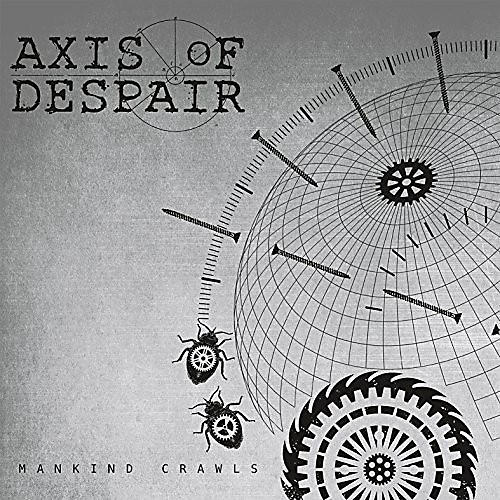 Alliance Axis of Despair - Mankind Crawls