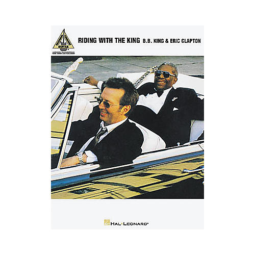 Hal Leonard B.B. King & Eric Clapton Riding with the King Guitar Tab Book