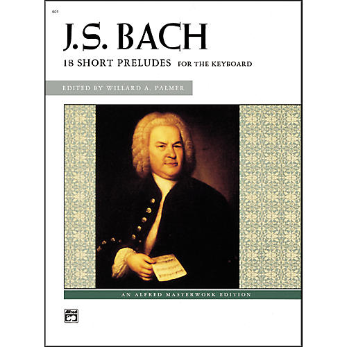 Alfred Bach 18 Short Preludes Intermediate/Late Intermediate Piano