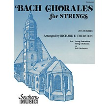 Southern Bach Chorales for Strings (28 Chorales) Southern Music by Bach Arranged by Richard E. Thurston