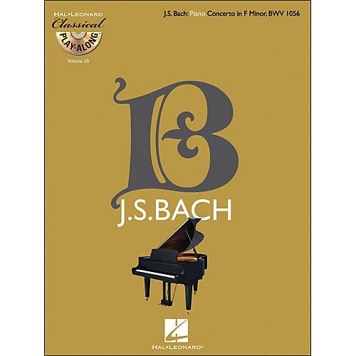 Hal Leonard Bach: Piano Concerto In F Minor, Bwv 1056 - Classical Play-Along Book/CD Vol 10