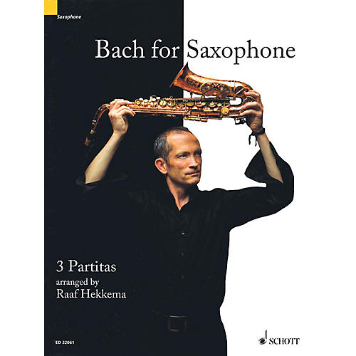 Schott Bach for Saxophone: 3 Partitas - BWV 1002, BWV 1004, BWV 1006 Woodwind Solo Series Book