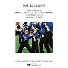 Arrangers Bad Romance Marching Band by Lady Gaga Arranged by Jay Dawson