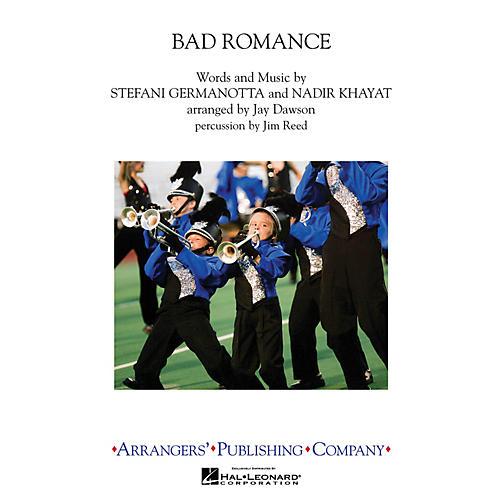 Arrangers Bad Romance Marching Band by Lady Gaga Arranged by Jay Dawson