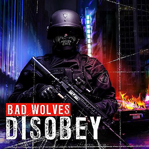 Alliance Bad Wolves - Disobey