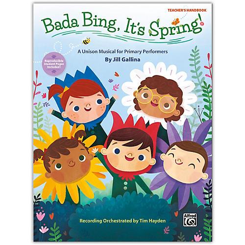Alfred Bada Bing, It's Spring! Teacher's Handbook Grades K--4