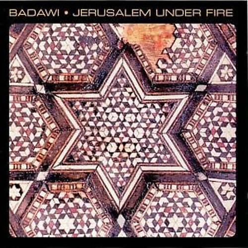 Alliance Badawi - Jerusalem Under Fire