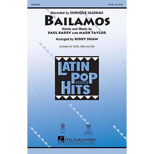 Hal Leonard Bailamos SATB by Enrique Iglesias arranged by Kirby Shaw
