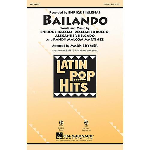 Hal Leonard Bailando 2-Part by Enrique Iglesias arranged by Mark Brymer
