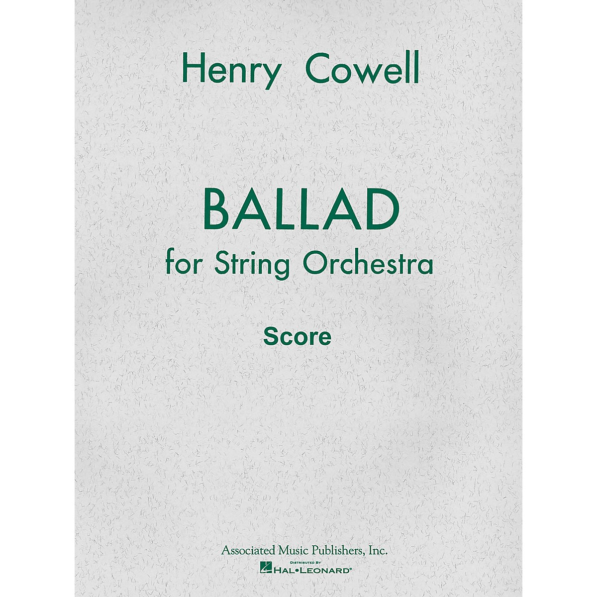 Associated Ballad (1954) for String Orchestra (Full Score) Study Score Series Composed by Henry Cowell