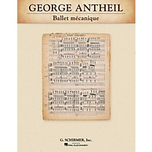 G. Schirmer Ballet mécanique Study Score Series Composed by George Antheil