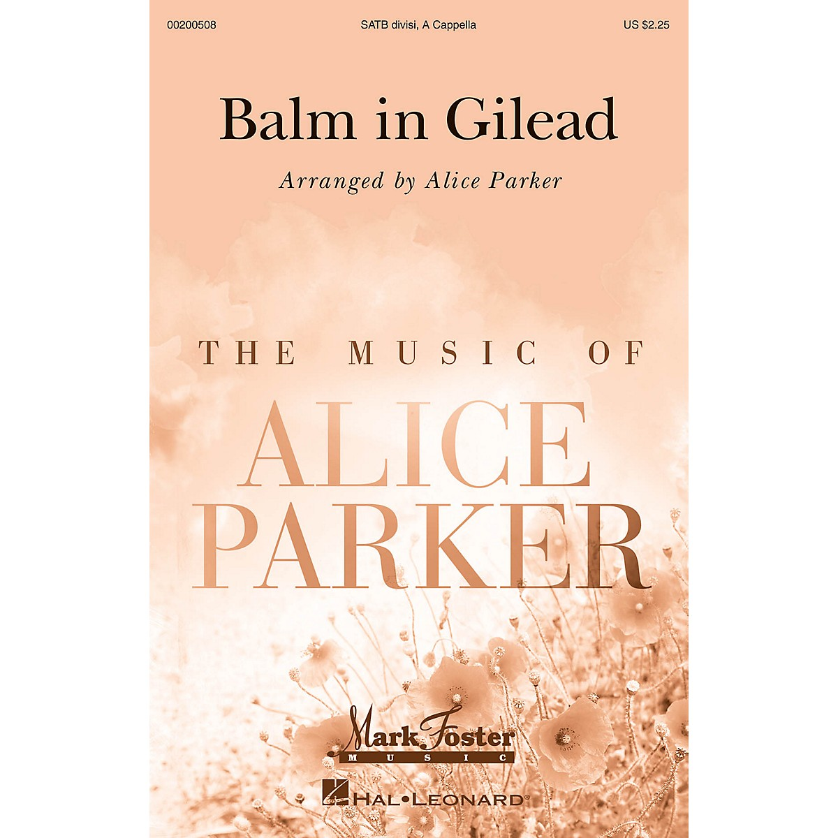 Mark Foster Balm in Gilead (Mark Foster) SATB with Solo arranged by Alice Parker