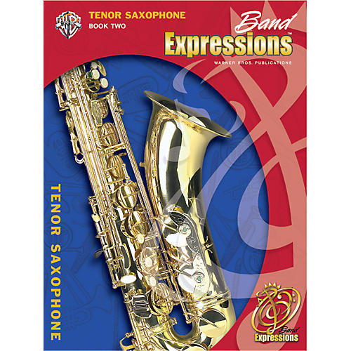 Alfred Band Expressions Book Two Student Edition Tenor Saxophone Book & CD
