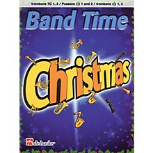 De Haske Music Band Time Christmas (Trombone BC 1, 2) De Haske Play-Along Book Series Softcover by Robert van Beringen