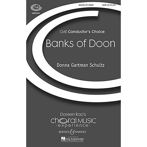 Boosey and Hawkes Banks of Doon (CME Conductor's Choice) SATB composed by Donna Gartman Schultz