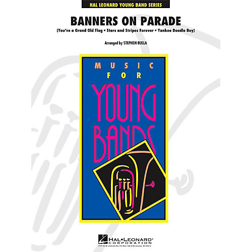 Hal Leonard Banners On Parade - Young Concert Band Level 3