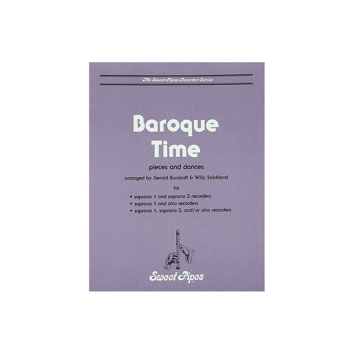 Sweet Pipes Baroque Time for Recorder