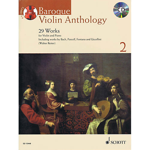 Schott Baroque Violin Anthology - Volume 2 (29 Works for Violin and Piano) String Series Softcover with CD