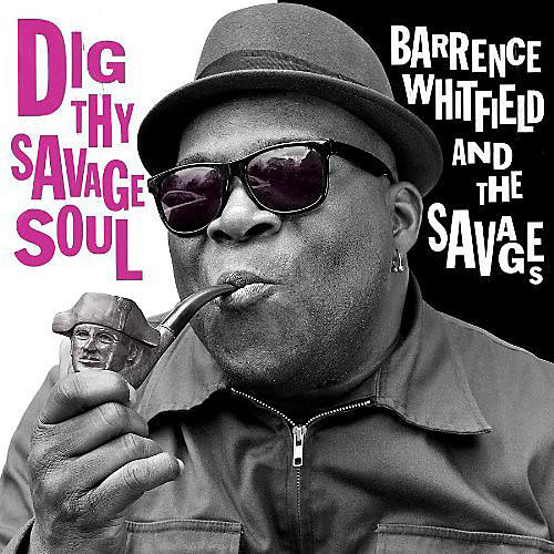 Alliance Barrence Whitfield - Dig Thy Savage Soul